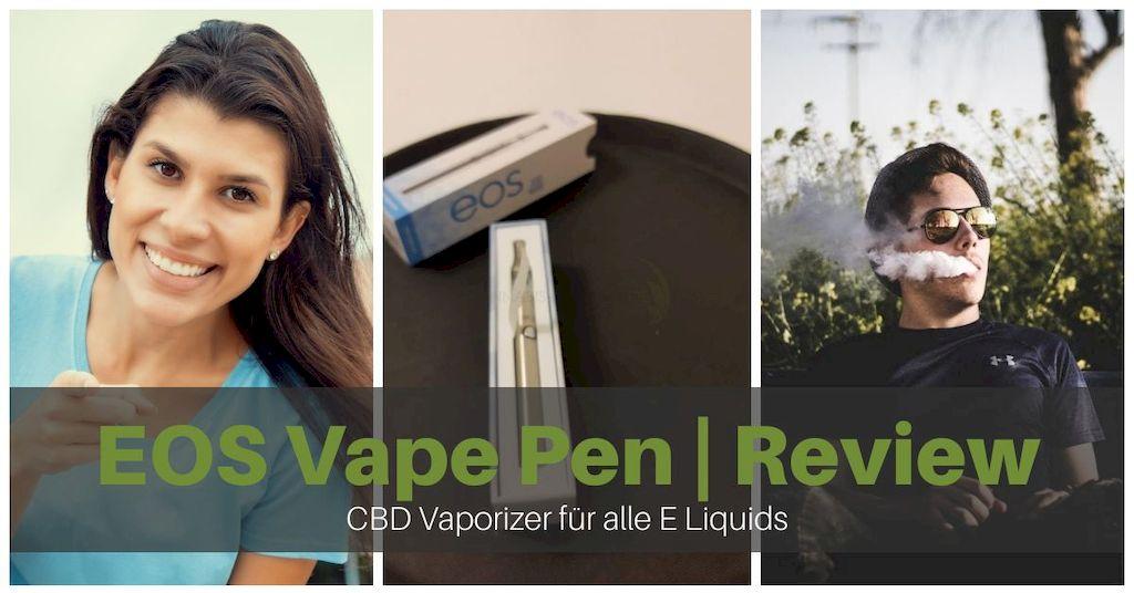 Der EOS Vape Pen im Test 2020 | CBD Vape Pen Komplett Paket
