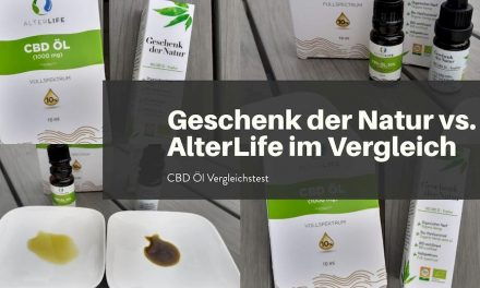 CBD-Öl im Vergleich: AlterLife vs. Geschenk der Natur ! Unterschiede & Gemeinsamkeiten